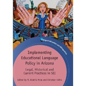 Image of Book on Language Policy in Arizona, edited by Prof. Christian Faltis