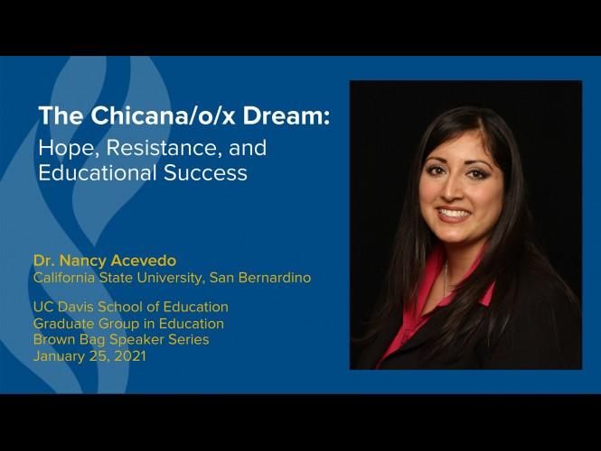 Dr. Nancy Acevedo Presents on 'The Chicana/o/x Dream'