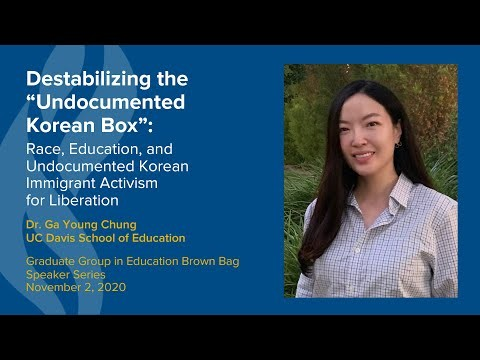 """Ga Young Chung Presents on Destabilizing the """"Undocumented Korean Box"""""""