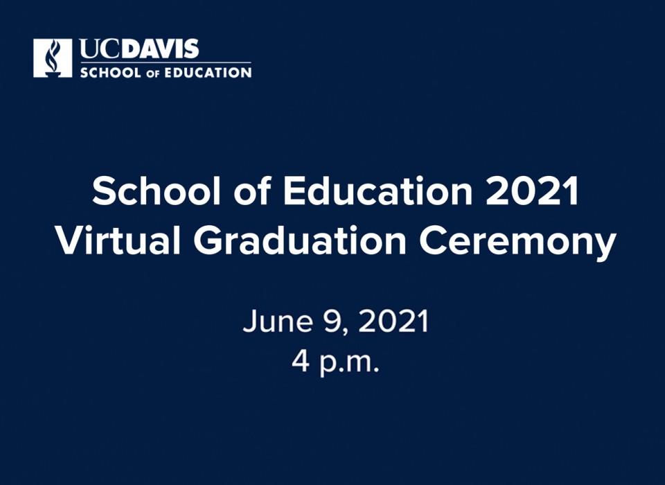 Watch the School of Education Graduation Ceremony 2021