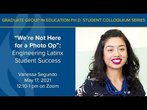Vanessa Segundo Presents on Engineering Latinx Student Success