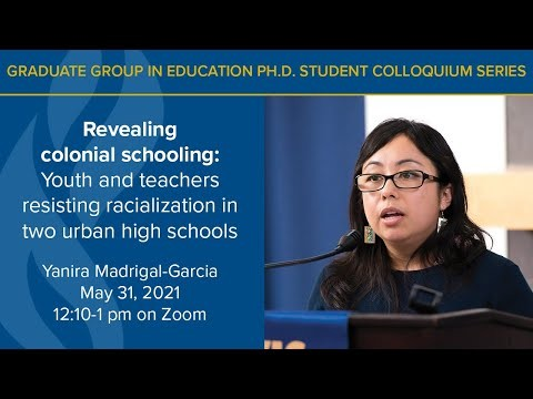 Yanira Madrigal Garcia Presents on Colonial Schooling and Resisting Racialization